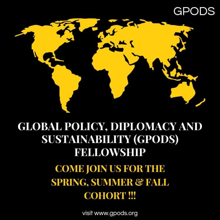 Global Policy, Diplomacy & Sustainability (GPODS) Fellowship 2022 [Fall, Spring and Summer Cohort]