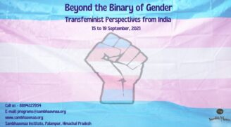 Workshop on Beyond the Binary of Gender: Transfeminist Perspectives from India by Sambhaavnaa Institute, Himachal Pradesh [Sep 15-19]: Register Now!