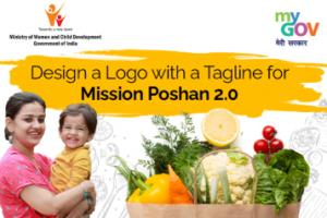 Design a Logo with a Tagline for Mission Poshan 2.0 by Govt of India [Prize of Rs. 1 L]: Submit by Sep 15: Expired