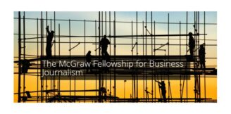 McGraw Fellowship for Business Journalism 2021 (Spring Session) [Grants Upto Rs. 10 L]: Apply by Sep 30: Expired