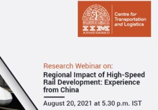 Research Webinar on Regional Impact of High-Speed Rail Development: Experience from China by IIM Ahmedabad [Aug 20; 5:30 PM]: Registrations Open