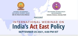 International Webinar on India's Act East Policy by NLUJA Assam [Sep 25, 4 Pm]: Register Now