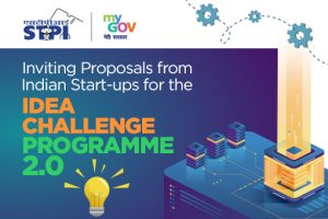 Call for Proposals: Indian Start-ups for the Idea Challenge Programme 2.0 by STPI: Submit by Sep 19: Expired