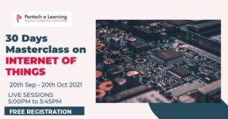 Free 30 Days Master Class on Internet of Things by Pantech eLearning [Sep 20- Oct 19; 5:00 PM; e-Certificates Available]: Register Now!