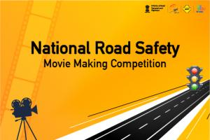 National Road Safety – Movie Making Competition 2021 by MyGov [Cash Prize of Rs. 25k]: Submit by Dec 22