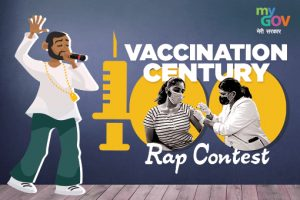 Vaccine Century Rap Contest 2021 by MyGov [Cash Prize of Rs. 35k]: Submit by Oct 31