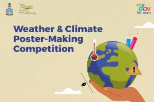 Weather & Climate Poster Making Competition 2021 by MyGov [Cash Prizes of Rs 6k]: Submit by Nov 23